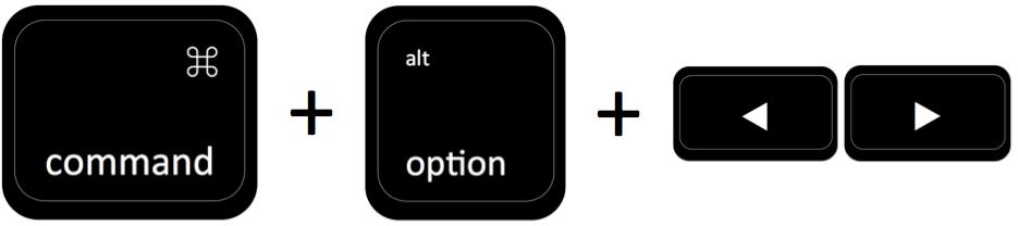 command + option + ←→