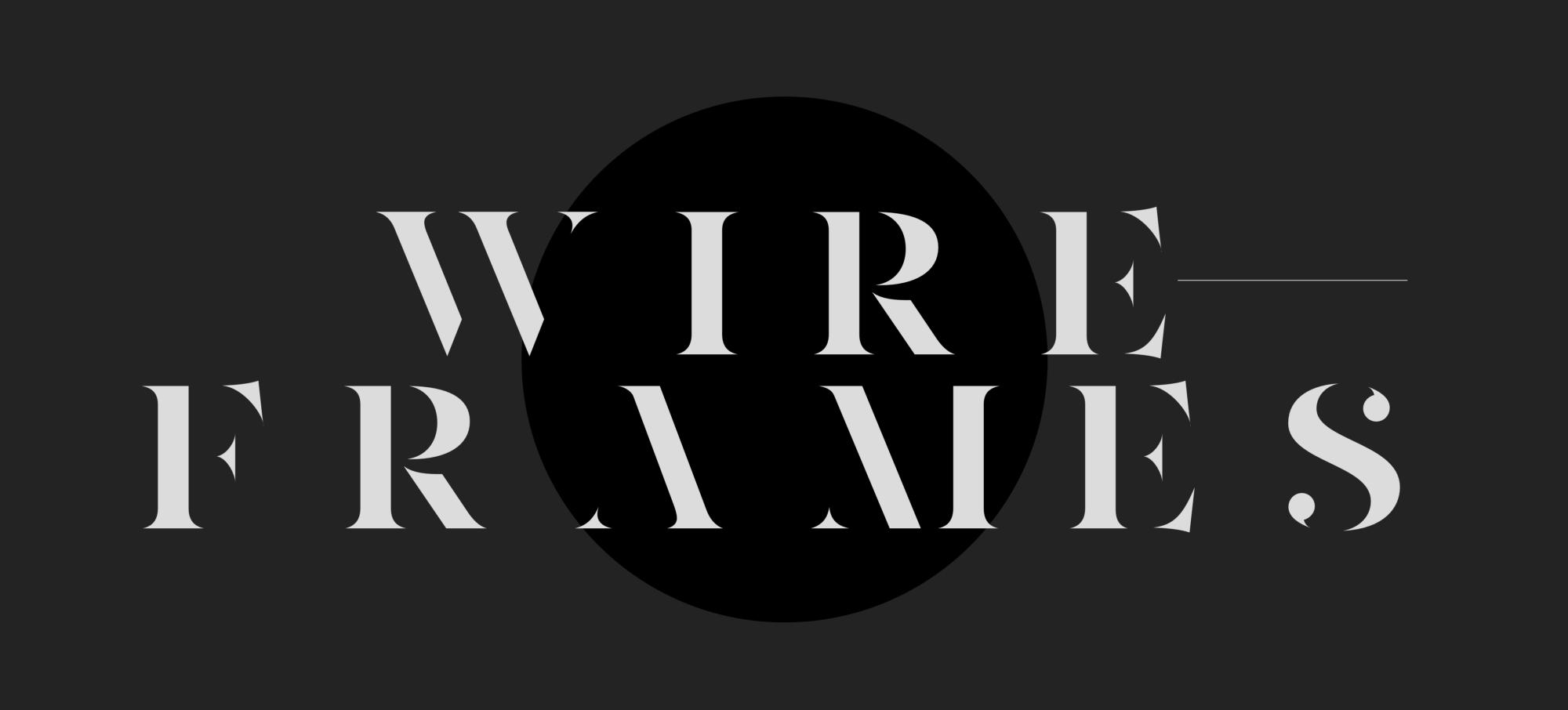 Webデザイナーの私が1年以上ワイヤーフレームを使用しなかった理由