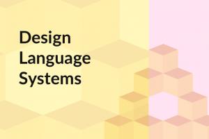 デザインシステムが明文化する、拡張可能なWebサイトの骨格とは?事例もあり!